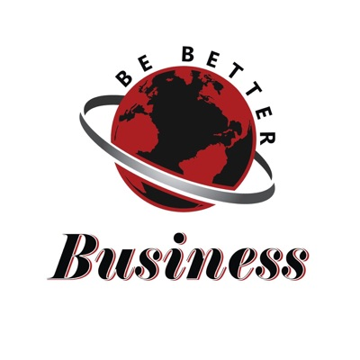 Be Better World Chop Shop Podcast