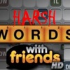 Harsh Words with Friends' Podcast artwork