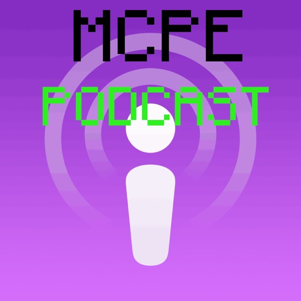 MCPE Podcast