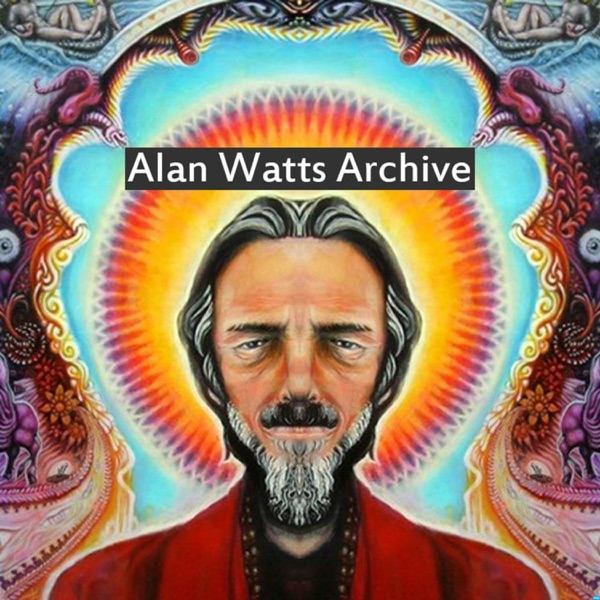 Alan Watts Archive's Podcast