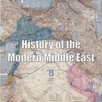 History of the Modern Middle East podcast