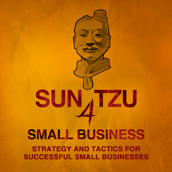 Sun Tzu 4 Small Business | Strategy and Tactics, Technology