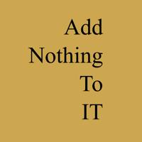 addnothingtoit's podcast podcast