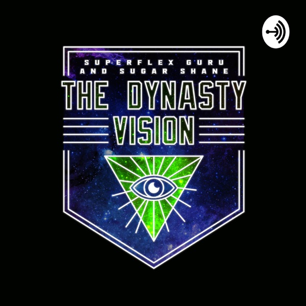 The Dynasty Vision
