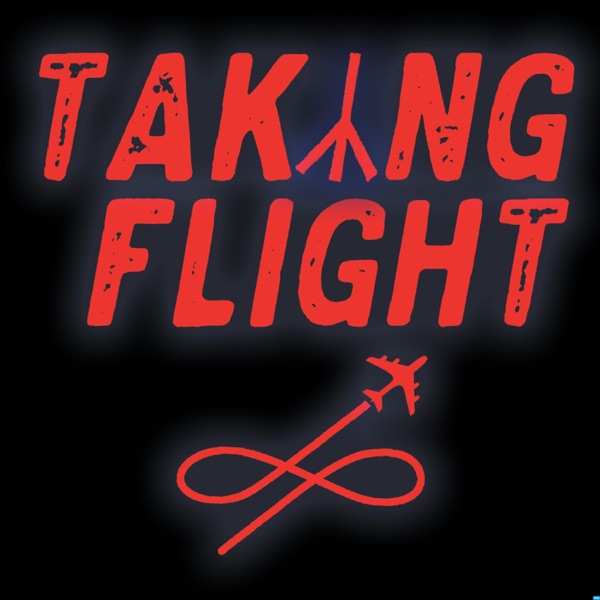 Taking Flight Podcast