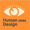 Human sees Design artwork