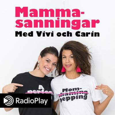 Mammasanningar med Vivi och Carin:RadioPlay