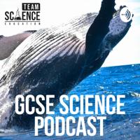 GCSE Science Podcast podcast