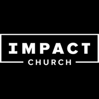 Sermons - Impact Church podcast