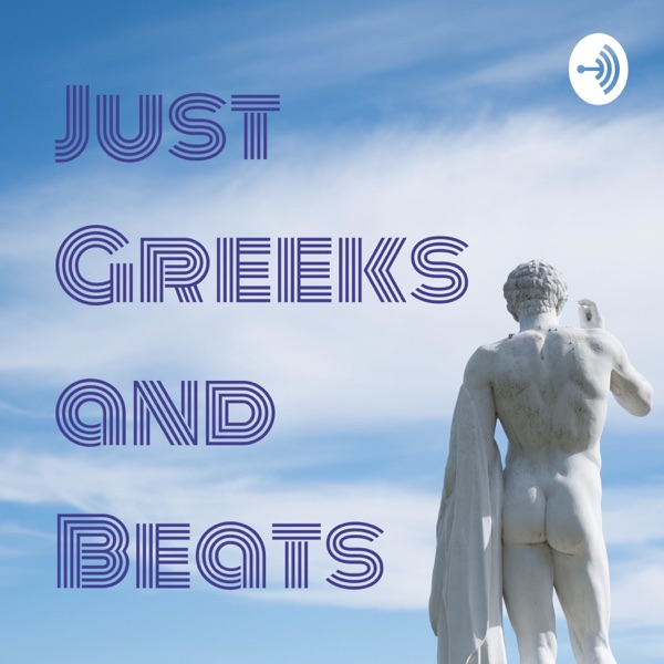 Just Greeks and Beats