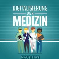 Digitalisierung der Medizin podcast