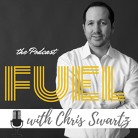 FUEL with Chris Swartz podcast