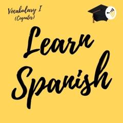 Learn Spanish Vocabulary (Cognates)