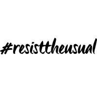 #resisttheusual podcast