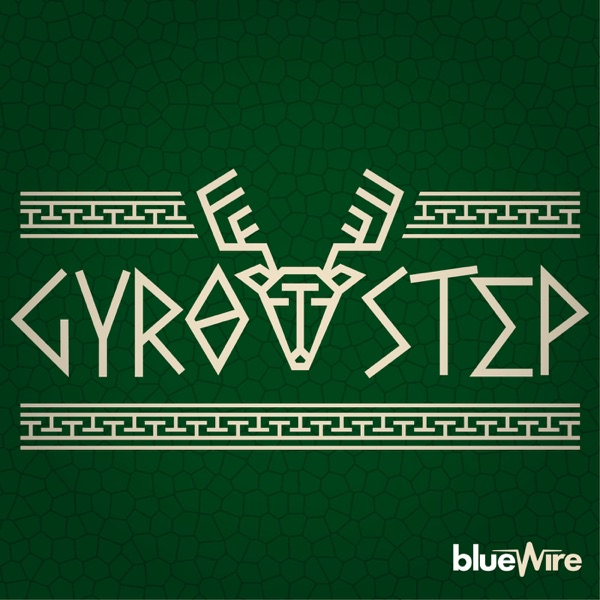 Gyro Step: A Milwaukee Bucks Pod