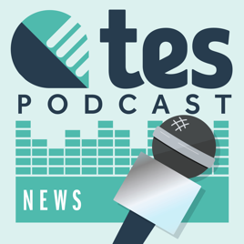 Tes News on Apple Podcasts