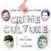 Crime Culture artwork