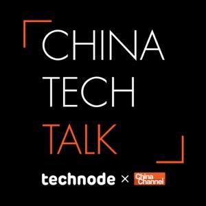 China Tech Talk