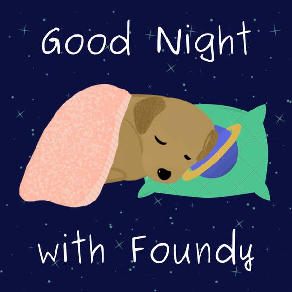 영어동화 ASMR: Good Night with Foundy