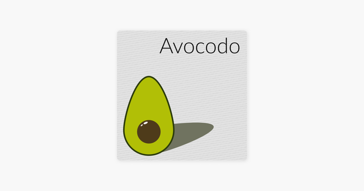 Avocodo: #5: Browser Extensions on Apple Podcasts