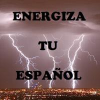Energiza Tu Español podcast