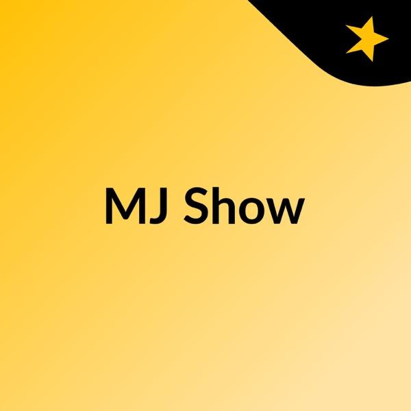 MJ Show