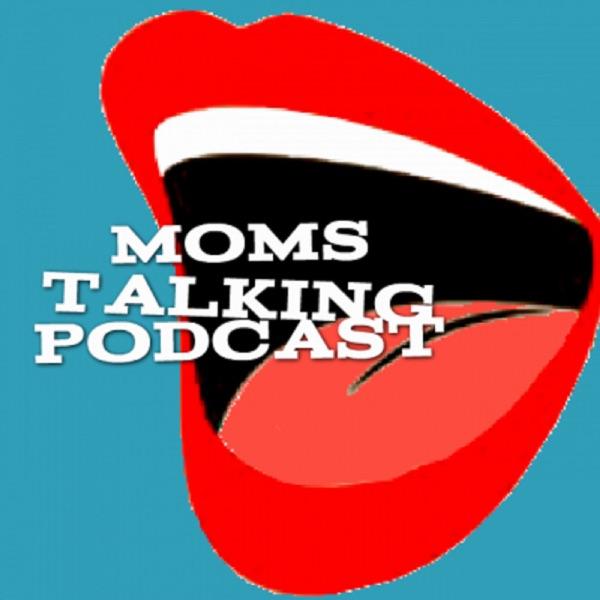 Moms Talking Podcast