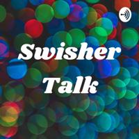 """SHOWOUTINK_  Swisher Talk"""" podcast"""
