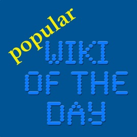 """popular Wiki of the Day"""" auf Apple Podcasts"""