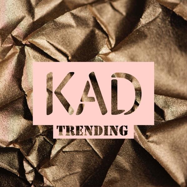 Kad's Review: Trending