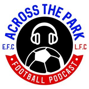 Across The Park Podcast