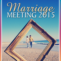 Marriage Meeting 2015 SD Video podcast