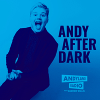 Andy After Dark podcast