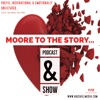 Moore To The Story, The Podcast