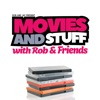 Movies and Stuff with Rob and Friends artwork