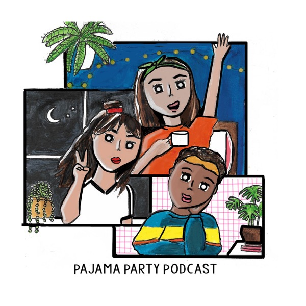 Pajama Party Podcast
