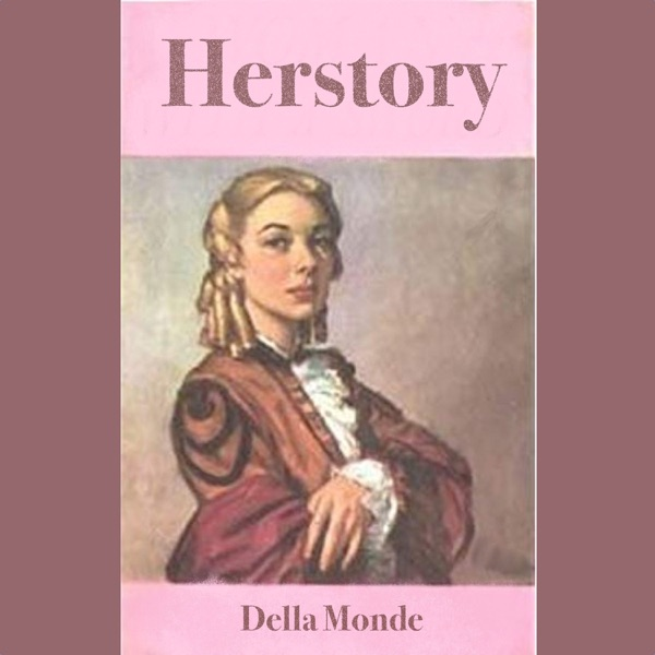 Della Herstory