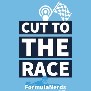 Cut To The Race F1 Podcast