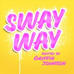SWAY WAY