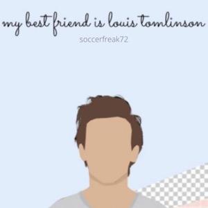 My Best Friend is Louis Tomlinson