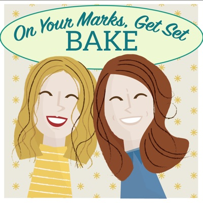 On Your Marks, Get Set, Bake!:Joy Parrish and Claire Koch