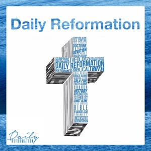 Daily Reformation