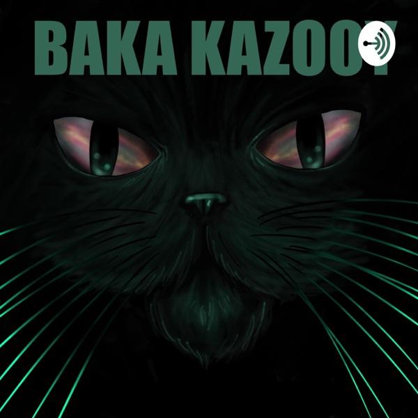 Baka Kazooy Artwork