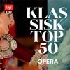 Klassisk top 50 Opera