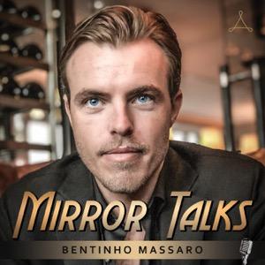 Mirror Talks