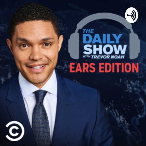 The Daily Show With Trevor Noah Ears Edition image