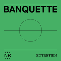 Banquette podcast