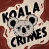 Koala Crimes: An Australian True Crime Podcast artwork