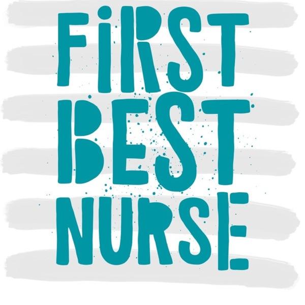 First Best Nurse Artwork