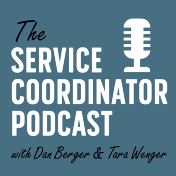 The Service Coordinator Podcast